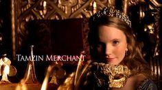 Tamzin Merchant as Katherine Howard - Season 4 Credits James Frain, Jonathan Rhys Meyers, Anne Of Cleves, Anne Boleyn, Natalie Dormer, Henry Cavill, Henry Viii, Henry's Wives, Tamzin Merchant