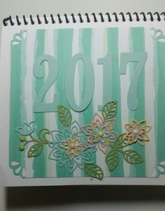 2017 Custom Calendar. I purchased a 6x6 blank 2017 calendar and decorated it with my favorite Stampin' Up images, papers, and embellishments. It is stunning!