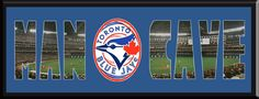 MAN CAVE - Personalized Framed Toronto Blue Jays Team Logo & Rogers Centre Stadium Large Panoramic Showing In Background With MANCAVE Letters Cut Out & Team Logo In Center-Framed Awesome & Beautiful-Must For Any Fan!