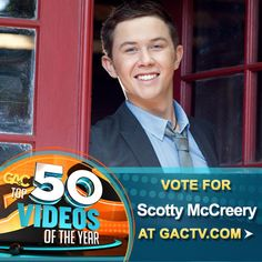Vote for Scotty McCreery on GAC's Top 50 Videos of 2012 at www.gactv.com/top50  Oh baby..... he is so fine!!! :D