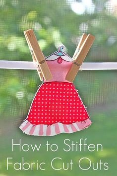 How to stiffen fabric cut outs, fusible Pellon.