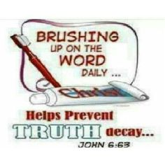 John 6;63: The Spirit gives life; the flesh counts for nothing. The words I have spoken to you are Spirit and they are life.