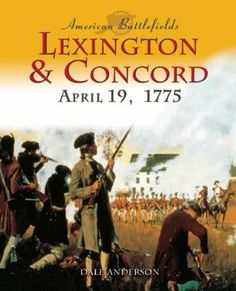 10 Facts About The Battles of Lexington And Concord