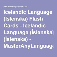 Icelandic Language (Íslenska) Flash Cards - Icelandic Language (Íslenska) - MasterAnyLanguage.com