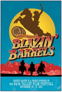 Priest Ranch poster for Napa Valley Film Festival 2013 | Blazing Barrels | #NVFF13 #PlumblineCreative
