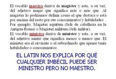 """Nunca me había detenido en la etimología del término """"ministro"""". Ahora lo entiendo todo :)"""