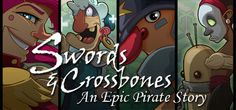 Swords and Crossbones: An Epic Pirate Story is a high seas swashbuckling adventure! Explore the oceans, battle brigands, defend the helpless, find the lost treasure of a forgotten people, build and maintain your very own pirate island, and more! All of this in a fully realized role playing adventure from Epic Devs.
