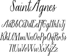 Saint Agnes Font - She's a handwritten font with a pretty roman vibe about her. Saint Agnes is a collaboration between the talented lettering artist Molly Jacques and font designer Dathan Boardman.