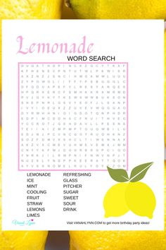This is such a fun and quick lemonade activity page. Just print this free printable lemonade activity sheet for a little extra fun at your upcoming lemonade birthday party, or just for something fun to do on a rainy day! This is especially nice if you are look for lemonade birthday party diy ideas. Just have the kids start at the same time and race. Be sure to save this word find for later. Visit VanahLynn.com for more Word Puzzle Games, Word Puzzles, Pink And Gold Birthday Party, Birthday Party Themes, Printable Baby Shower Invitations, Diy Invitations, Christmas Activities For Toddlers, Hidden Words, Cheap Baby Shower