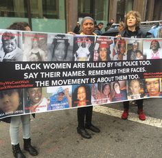 """""""Black women are killed by the police too. Remember their faces. The movement is about them too."""" December, 2014 Photo credit: Does anyone know who took this photo? — in Bronx, New York. Black Is Beautiful, Protest Signs, Protest Art, Racial Equality, Anti Racism, Equal Rights, Faith In Humanity, Social Issues, Black People"""