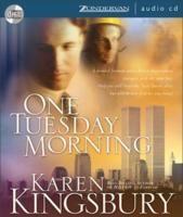 One Tuesday Morning (9/11 #1) by Karen Kingsbury