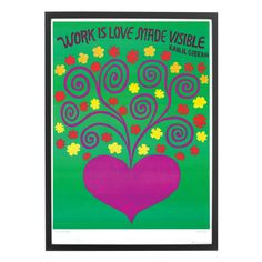 Vintage 1960s poster by Lucia Pearce - Work Is Love Made Visible.  pedlars.co.uk #inspirationalquote #quoteoftheday