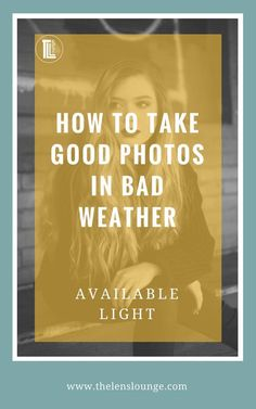 What to do when the weather is bad and you want to get out with your camera. Find out how to take good photos in bad weather using available light and the correct camera settings >> #phototips #lowlight