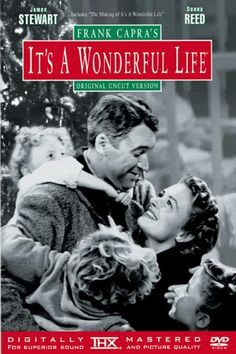It's a wonderful life....Jimmy Stewart and Donna Reed......Classic