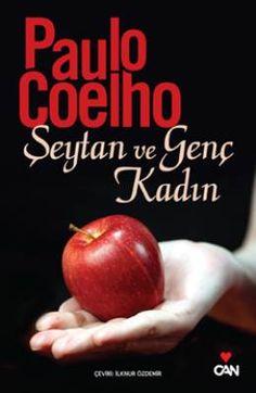 Şeytan ve Genç Kadın - Paulo Coelho | 10,50TL - D&R : Kitap Byron Katie, Thing 1, Wayne Dyer, Oprah Winfrey, Strong Quotes, Change Quotes, Attitude Quotes, Spiritual Awakening, Wallpaper Quotes