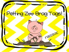 1 sheet of free petting zoo brag tags! :) *Print, Laminate, Cut, and hole punch!