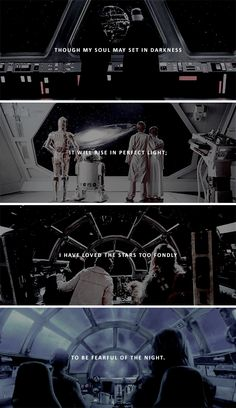 though my soul may set in darkness, it will rise in perfect light; i have loved the stars too fondly to be fearful of the night. #starwars