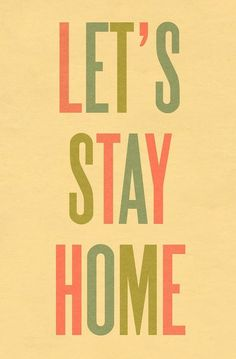 Stay home Sunday : )