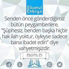 Enbiya 25  #quran #kuran #kuranikerim #sunnet #hadis #islam #peygamberimiz #hadisler #hadise #ayet #ayat #sünnet #islamicquotes #kuranıkerim #enbiyasuresi #enbiya #kuranvesunnet