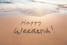 Weekend Quotes - Weekend Wishes - Weekend Images Happy Weekend Images, Happy Weekend Quotes, Happy Week End, Its Friday Quotes, Happy Friday, Tuesday Quotes, Happy Tuesday, Saturday Quotes, Bon Weekend