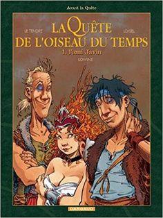 Amazon.fr - La quête de l'oiseau du temps, tome 1 : L'ami Javin - Serge Le Tendre, Régis Loisel, Lidwine - Livres