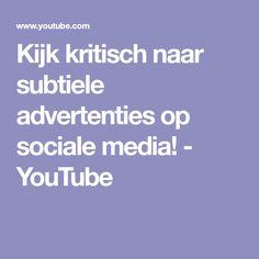 Kijk kritisch naar subtiele advertenties op sociale media! - YouTube