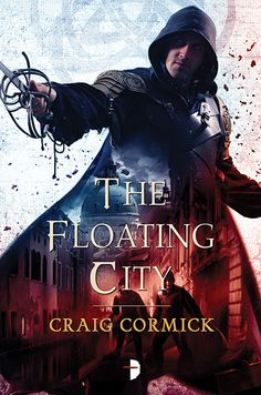 The Floating City by Craig Cormick (July 15), cover by Steve Stone.