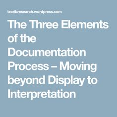 The Three Elements of the Documentation Process – Moving beyond Display to Interpretation – Technology Rich Inquiry Based Research Inquiry Based Learning, Early Learning, Reggio Documentation, Reggio Emilia Approach, Emergent Curriculum, Curriculum Design, Classroom Environment, Classroom Inspiration, Student Teaching