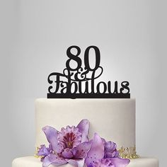 80 th and fabulous cake topper 80th Birthday party decoration , acrylic birthday…