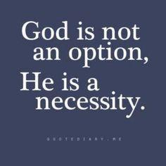 Not an option/A necessity