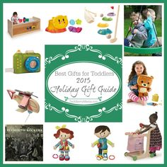 2015 Gift Guide:  Best Gifts for Toddlers (18 months-3 years)