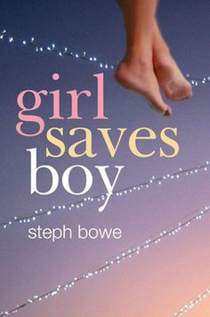Fans of The Fault In Our Stars will love Steph Bowe's Girl Saves Boy. The debut novel shares the sweet and sad story about two teens fighting for their lives while falling in love. Ya Books, I Love Books, Good Books, Books To Read, Books For Teens, Teen Books, What To Read, Book Lists, Reading Lists