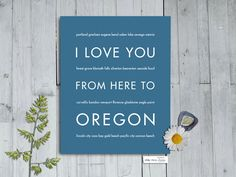 I Love You From Here To OREGON art print