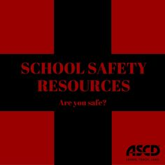 School safety encompasses a variety of issues, from cyberbullying to crisis management.