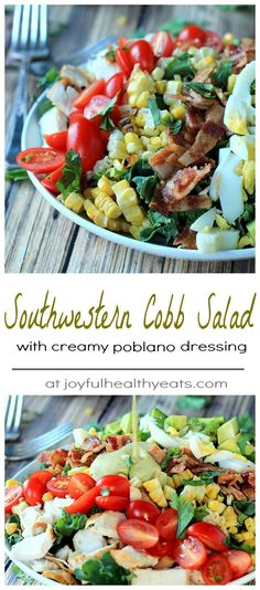 A Healthy tex-mex inspired Cobb Salad with grille chicken, hardboiled eggs, bacon, grilled corn, and avocado that is absolutely killer tossed with a Creamy Poblano Dressing | www.joyfulhealthyeats.com #saladrecipes #glutenfree