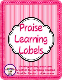 ready to print labels to send home positive notes to your class!