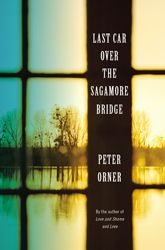 In Last Car Over the Sagamore Bridge, once again Peter Orner has produced a masterful and compelling collection of short stories.