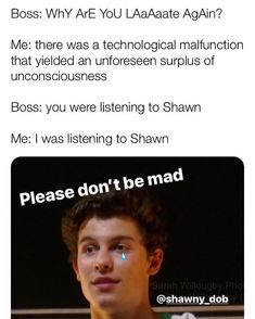 So me in the future xd muffin man în 2019 шон мендес și шона Shawn Mendes Memes, Shawn Mendes Imagines, Videos Funny, Funny Memes, Do You Know The Muffin Man, Canadian Boys, Mendes Army, Chon Mendes, Shawn Mendez