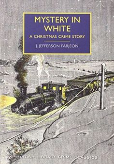 Mystery in White: A Christmas Crime Story (British Librar... https://smile.amazon.com/dp/071235770X/ref=cm_sw_r_pi_dp_FtaxxbEM5GMRM