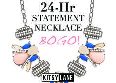 Let's BOGO! Get Up to 4 Free Statement Necklaces until 11:59pm PT