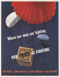 Where our men are fighting our food is fighting.  WWII Propaganda Poster