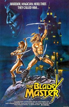 The Blade Master - 1984 - Movie Poster Magnet Original Movie Posters, Movie Poster Art, Robert E Howard, 1984 Movie, New Line Cinema, Lisa, Cinema Posters, Music Posters, Sword And Sorcery