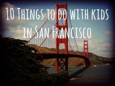 Looking for things to do with kids in San Francisco? Here are the best family-friendly attractions and things to do in San Francisco with kids. San Francisco With Kids, San Francisco Travel, Travel With Kids, Family Travel, Family Vacations, Places To Travel, Places To See, Travel Destinations, California Travel