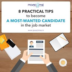 8 practical tips to become a most-wanted candidate in the job market  1. Be a Specialist  2. Be a Leader  3. Be a Team Player  4. Be a Curious Learner  5. Be Bold & Confident  6. Be Open Minded  7. Be Honest & have Integrity  8. Be a Visionary Read our blog to learn more: [Click on the image] #‎poachme‬ ‪#‎jobs‬ ‪#‎career‬