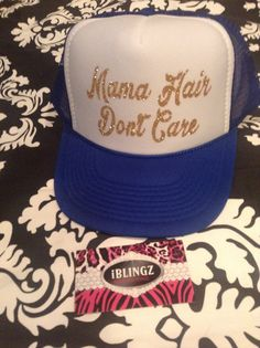 Trucker Hat Mama Hair Dont Care by Iblingz on Etsy