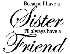 Because I Have A Sister Vinyl Wall Decal by DecalsByAaron on Etsy