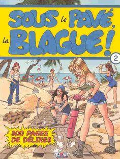 GCD :: Cover :: Sous le pavé, la blague! #2 Cover, Comic Books, Comics, Beach, The Beach, Beaches, Cartoons, Cartoons, Comic