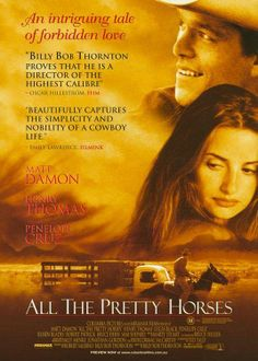 ALL THE PRETTY HORSES // usa // Billy Bob Thornton 2000