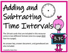 Adding and Subtracting Time Intervals (TEKS Adding And Subtracting, Third Grade Math, Math Stations, Addition And Subtraction, Task Cards, Small Groups, Texas, Ads, Models