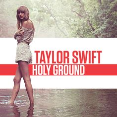Taylor Swift- Holy Ground